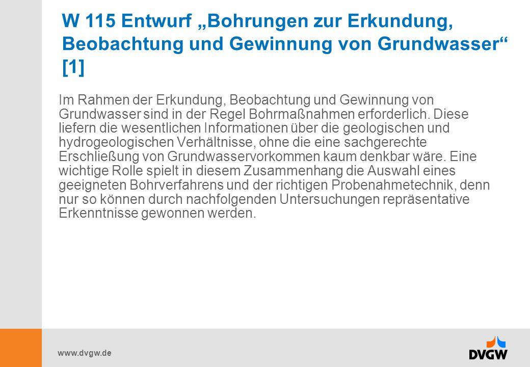 """W 115 Entwurf """"Bohrungen zur Erkundung, Beobachtung und Gewinnung von Grundwasser [1]"""